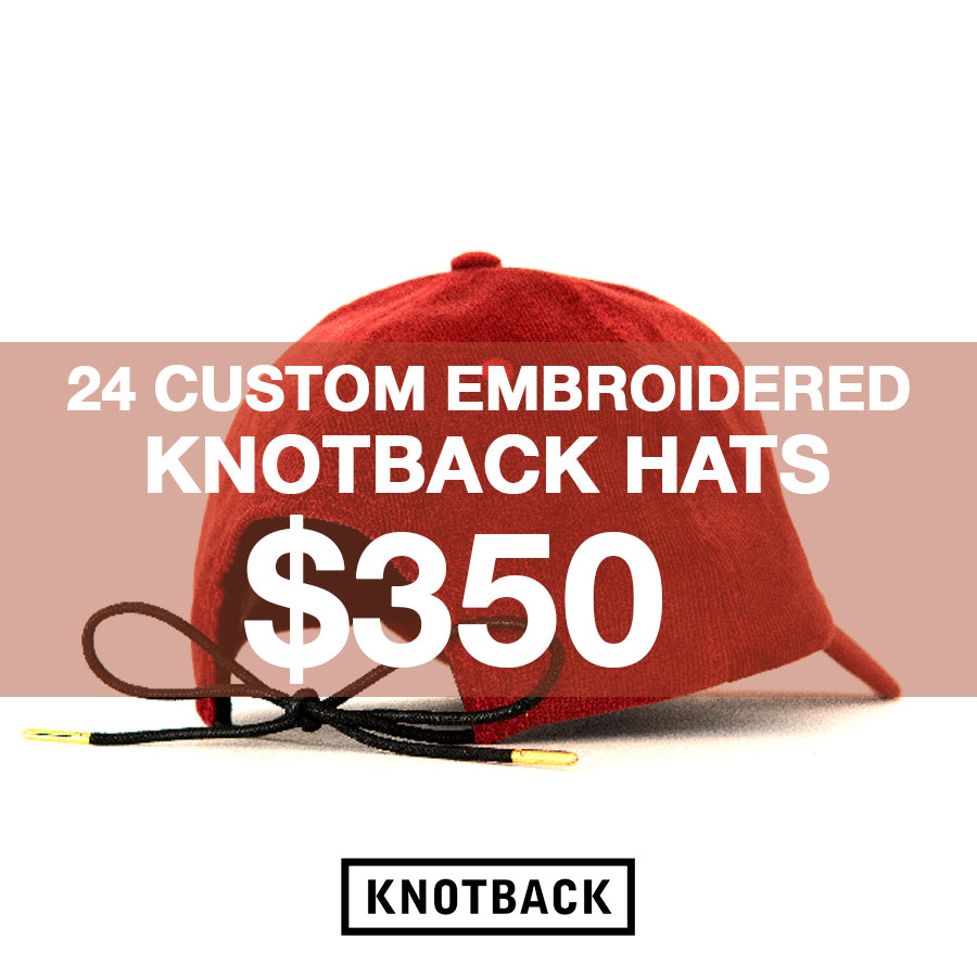 24 CUSTOM EMBROIDERED KNOTBACK HATS