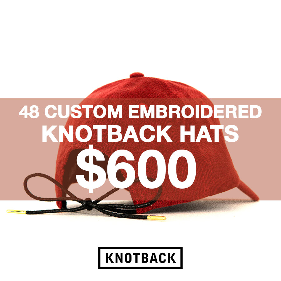 48 CUSTOM EMBROIDERED KNOTBACK HATS