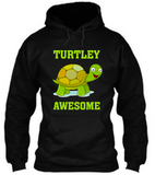 Turtley Awesome Hoodie