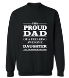 I M A Proud Dad Of A Freaking Awesome Daughter T-Shirt