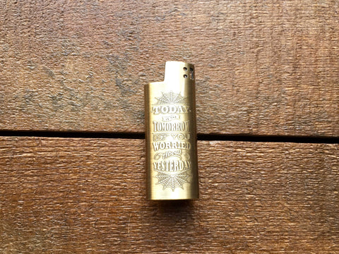 "Good Worth ""Today, Tomorrow"" Small Bic Lighter Sleeve"