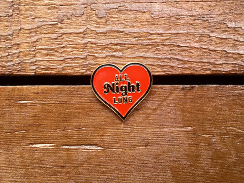"Good Worth ""All Night"" Pin"