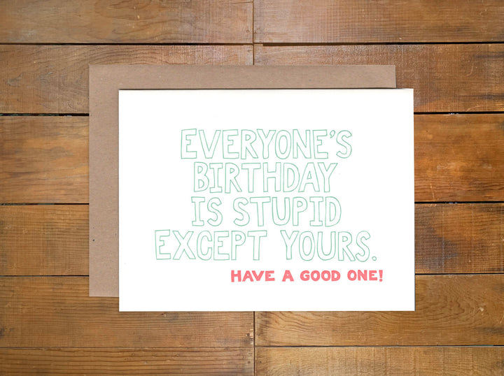 "Power and Light Press ""Stupid Birthday"" Card"