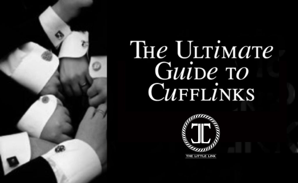 The Ultimate Guide to Cufflinks