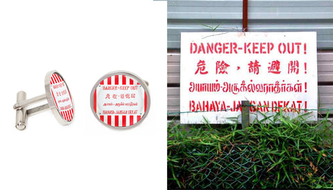 Singapore Cufflinks Collection - Danger Keep Out
