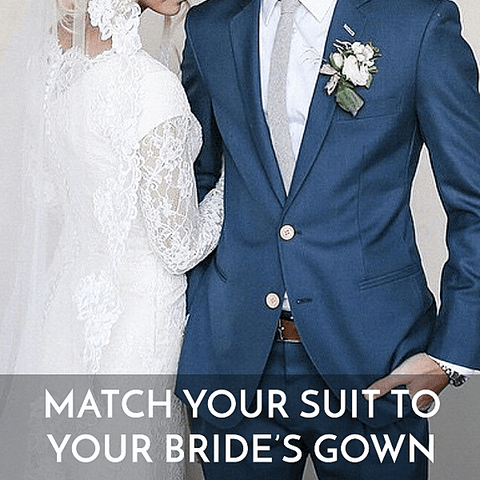 Match your suit to your brides gown