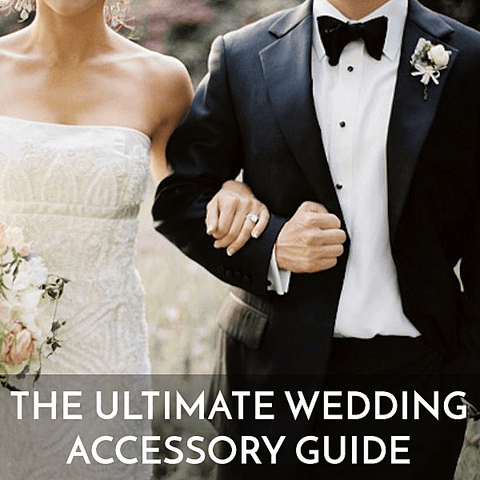 The Little Link Wedding Blog - The Ultimate Wedding Accessory Guide