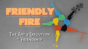 Friendly Fire - TORONTO FRINGE 2019 REVIEW