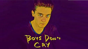 Boys Don't Cry - TORONTO FRINGE 2019 REVIEW