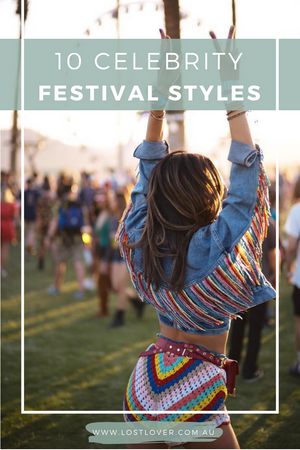 10 Celebrity Festival Styles to Inspire