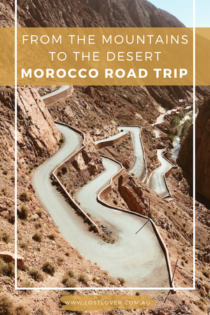Morocco - From the Mountains to the Desert