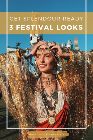 Get Splendour Ready - 3 Festival Looks