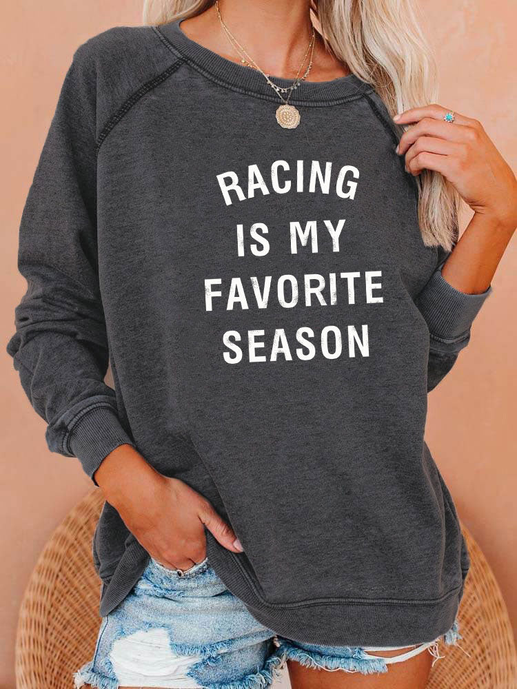 Racing Is My Favorite Season Sweatshirt