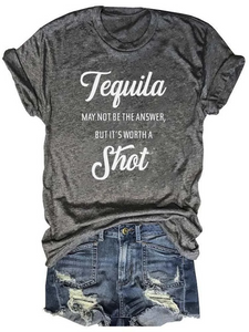 Tequila Is Worth A Shot Letters Gray Tee