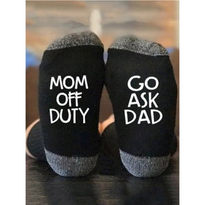 Mom Off Duty Go Ask Dad socks