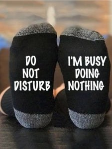 I'm Busy Doing Nothing socks