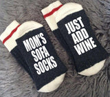 Mom's Sofa Socks-Just Add Wine