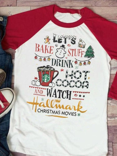 Drink Hot Cocoa And Watch Christmas Movies Tee