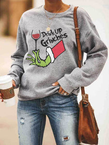 Drink Up Grinches Sweatshirt