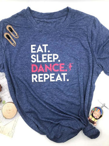 Eat Sleep Dance Repeat Graphic Tee