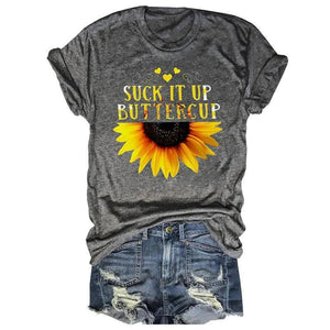 Suck It Up Buttercup Half Sunflower Gray Tee