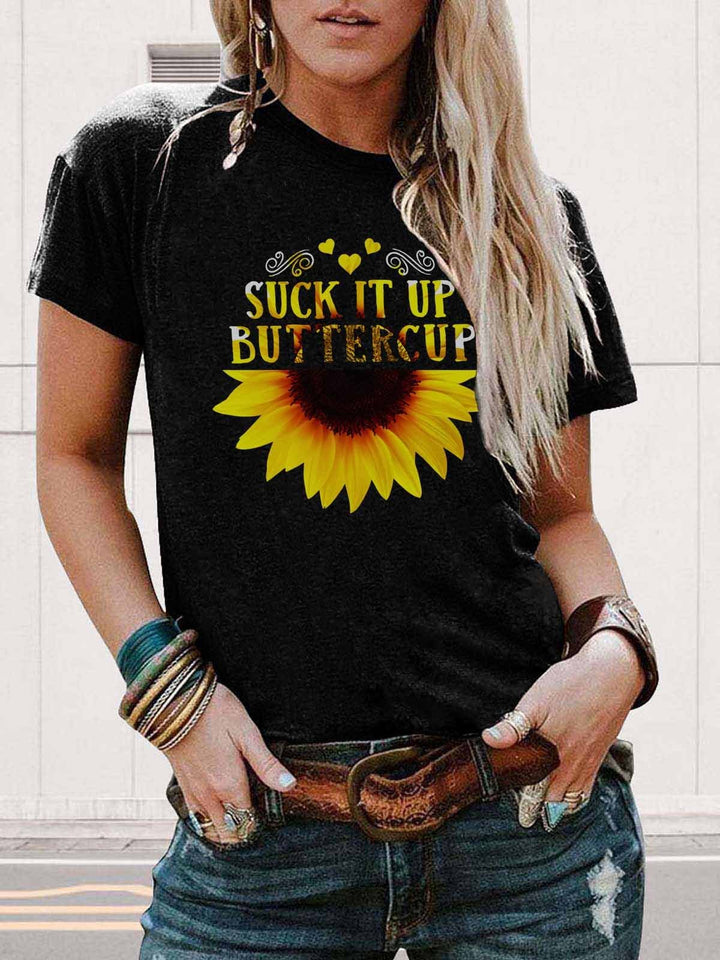 Suck It Up Buttercup Half Sunflower Black Tee