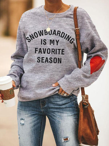 Heart Design Snowboarding Is My Favorite Season Sweatshirt