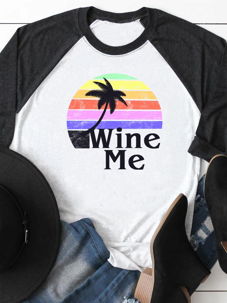Wine Me On The Beach Raglan Sleeved Tee