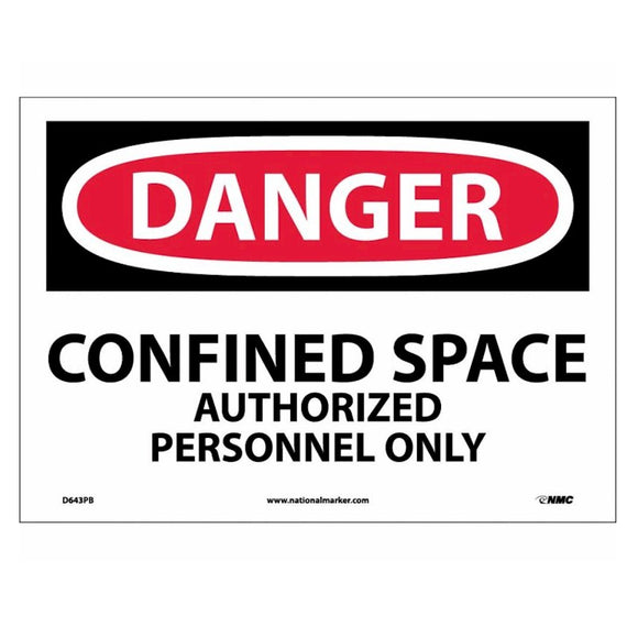 Danger Confined Space Authorized Personnel Only