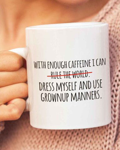 With Enough Caffeine Mug