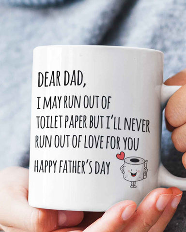 Run Out Of Toilet Paper Father's Day Mug