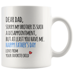 Disappointing Sister/Brother/Siblings Father's Day Mugs