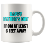 6 Feet Away Father's Day Mug