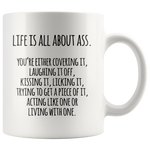 Life Is All About Mug