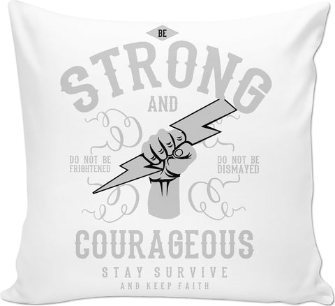 Be Strong Couch Pillow