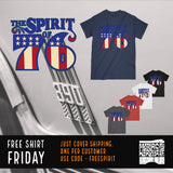 Spirit of 76 Free Shirt Friday