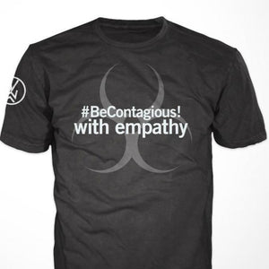 PRE-SALE!! #BeContagious! with empathy