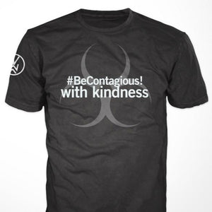 PRE-SALE!! #BeContagious! with kindness