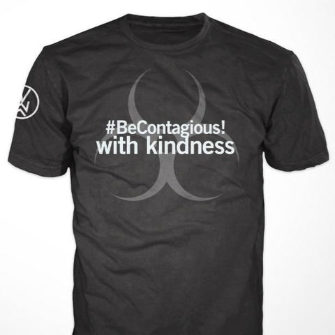 #BeContagious! with kindness