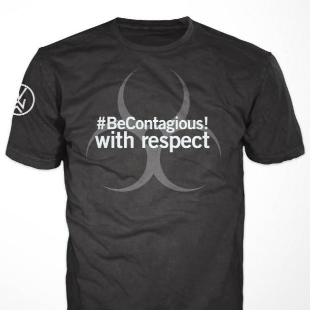 #BeContagious! with respect