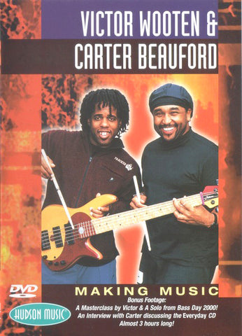 Victor Wooten & Carter Beauford: Making Music DVD
