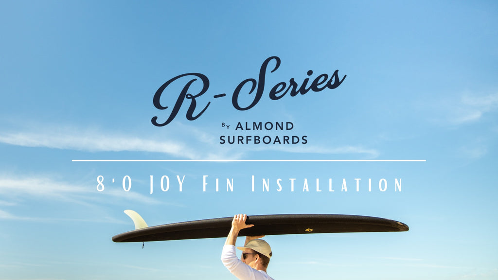 New Fin Box on the 8'0 R-Series JOY