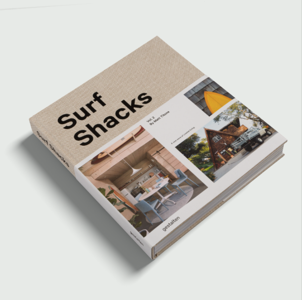 Surf Shacks Vol. 2 - A New Wave of Coastal Living