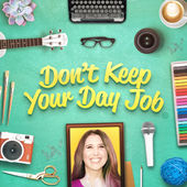 Don't Keep Your Day Job: An Interview with our Founder, Melissa Camilleri