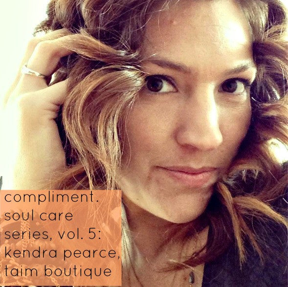 Compliment Soul Care Series, Vol. 5: Kendra Pearce