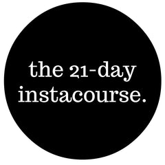 The 21 Day Instacourse with Melissa Camilleri of @Shopcompliment