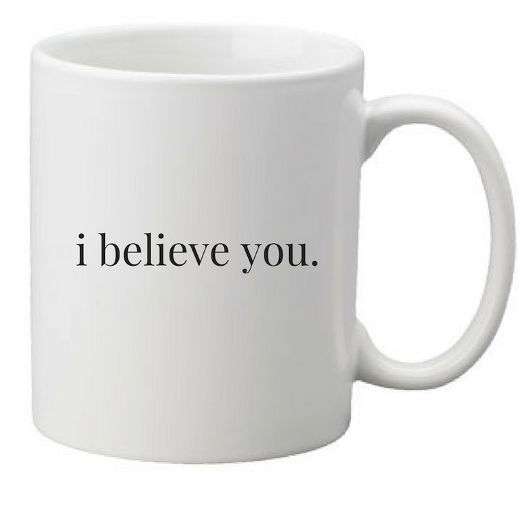 i believe you mug