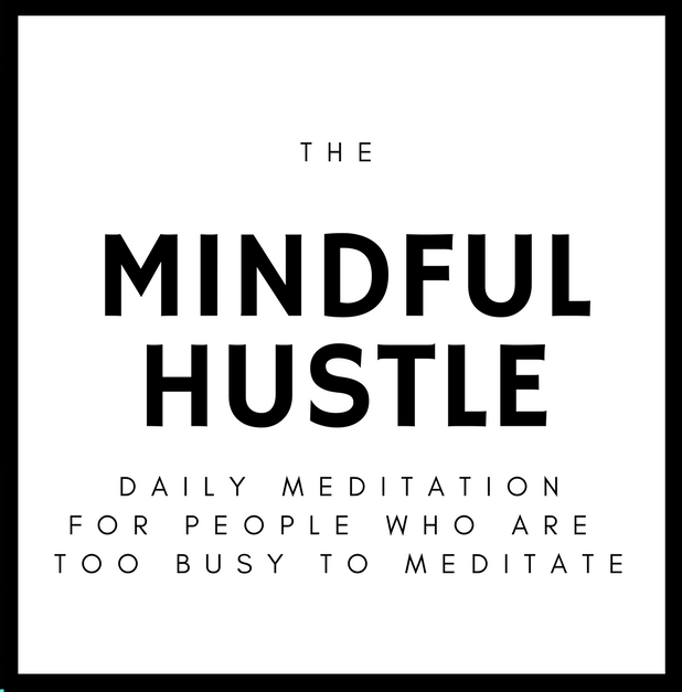 The Mindful Hustle Subscription