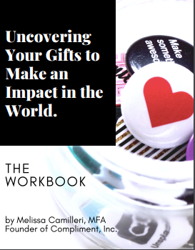 Uncovering Your Gifts to Make an Impact In the World: Self Study