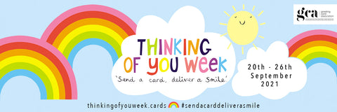 Thinking of You Week poster. Send a card, deliver a smile. From 20th to 26th September 2021. by the GCA